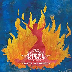 Gipsy Kings - Savor Flamenco (2013) mp3 320kbps