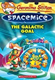 img - for Geronimo Stilton Spacemice #4: The Galactic Goal book / textbook / text book