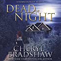 Dead of Night: Sloane Monroe Audiobook by Cheryl Bradshaw Narrated by Erin deWard