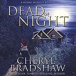 Dead of Night: Sloane Monroe   Cheryl Bradshaw
