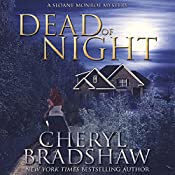 Dead of Night: Sloane Monroe | Cheryl Bradshaw