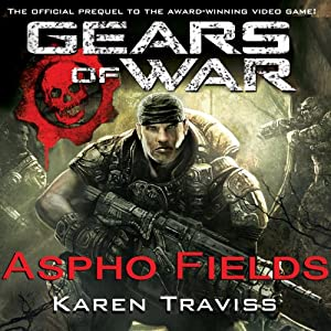 Gears of War: Aspho Fields | [Karen Traviss]