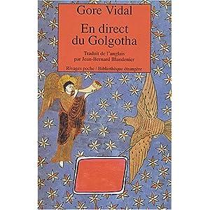 En direct du Golgotha