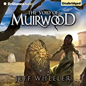 The Void of Muirwood: Covenant of Muirwood, Book 3 | Jeff Wheeler