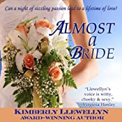 Almost a Bride | [Kimberly Llewellyn]