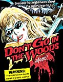 echange, troc Don't Go In the Woods Alone [Import anglais]