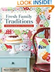Fresh Family Traditions: 18 Heirloom...
