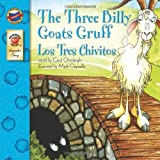 The Three Billy Goats Gruff/Los Tres Chivitos (Brighter Child: Keepsake Stories (Bilingual))by Mark Clapsadle