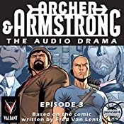 Archer & Armstrong #3 | Fred Van Lente