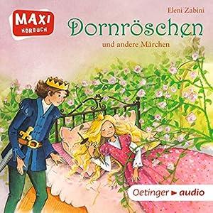 Dornröschen und andere Märchen Hörbuch
