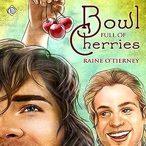 Bowl Full of Cherries Hörbuch