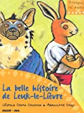 La belle histoire de Leuk-Le-Li�vre (Afrique en poche/junior)