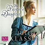 The Painter's Daughter | Julie Klassen