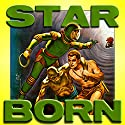 Star Born (       UNABRIDGED) by Andre Norton Narrated by Mark Nelson