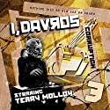 I, Davros - 1.3 Corruption Audiobook by Lance Parkin Narrated by Terry Molloy, Carolyn Jones, Richard Franklin