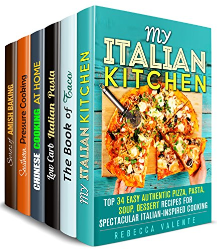 Authentic Kitchen Box Set (6 in 1): Amazing Italian, Mexican, Chinese, Southern and Amish Recipes for Every Occasion! (Traditional Recipes) by Rebecca Valente, Alice Clay, Sheila Hope, Tina Zhang, Marissa Watson, Olivia Henson