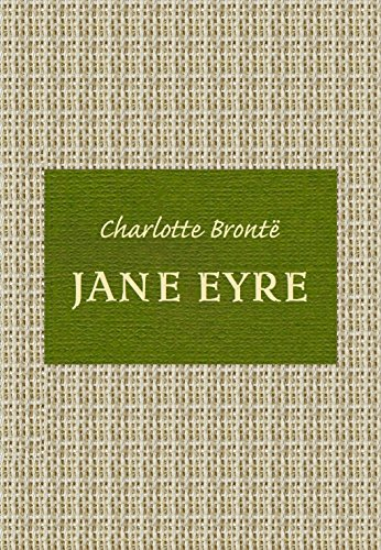 Charlotte Brontë - Jane Eyre (Annotated, Illustrated) (English Edition)