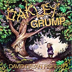 Oakley and the Grump | [David Dayan Fisher]