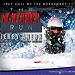The Slaughter Run | Jerry Ahern