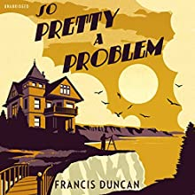 So Pretty a Problem Audiobook by Francis Duncan Narrated by Geoffrey Beevers
