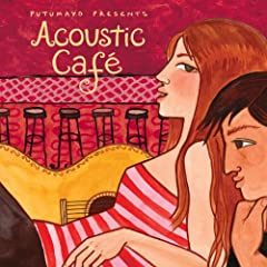 Putumayo Presents Acoustic Caf�