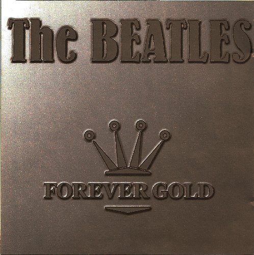 Beatles - Forever Gold - Zortam Music