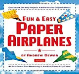 Fun & Easy Paper Airplanes: [Origami Boo...