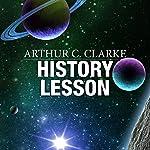 History Lesson   Arthur C. Clarke