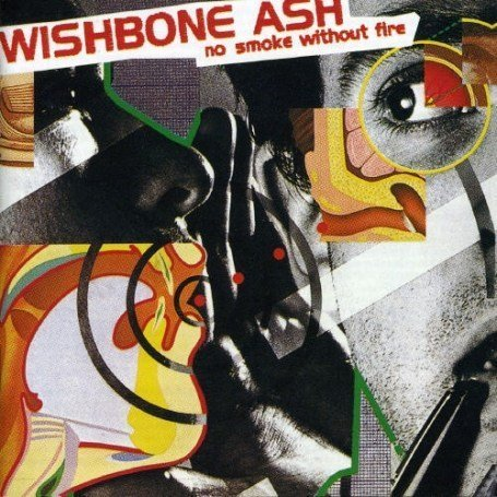 Wishbone Ash - No Smoke Without Fire - Zortam Music