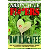 NASTY LITTLE F!#*ERS ~ David McAfee