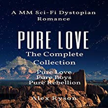 Pure Love: The Complete Collection Audiobook by Alex Ryson Narrated by Alex Cordain