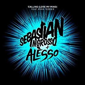 Calling (Lose My Mind) (Radio Edit) [feat. Ryan Tedder]