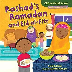 Rashad's Ramadan and Eid al-Fitr Hörbuch von Lisa Bullard Gesprochen von:  Intuitive