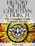 History Of The Christian Church (The...