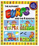 The Alphabet Eurps and the 4 Seasons (Eurps Concept Books)