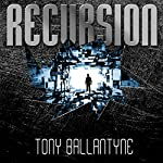 Recursion | Tony Ballantyne