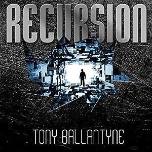 Recursion | [Tony Ballantyne]