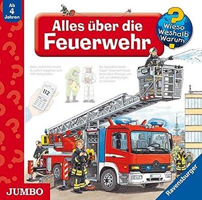 Alles über die Feuerwehr (Wieso? Weshalb? Warum?)