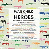 NEW War Child - War Child Present Heroes (CD)