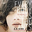 Everybody Sees the Ants (       UNABRIDGED) by A.S. King Narrated by Kirby Heyborne