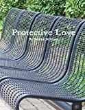 img - for Protective Love book / textbook / text book