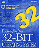 Developing Your Own 32-Bit Operating System/Book and Cd-Rom