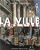 echange, troc Jean-Luc Chalumeau - La ville dans l'art