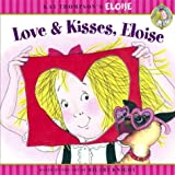 Love & Kisses, Eloise (Kay Thompson's Eloise) (0689871562) by Thompson, Kay
