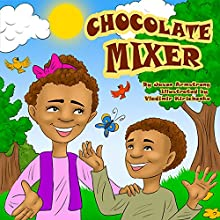 Chocolate Mixer (       UNABRIDGED) by Jason Armstrong Narrated by Kathy L. Sartin