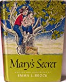 Marys secret,