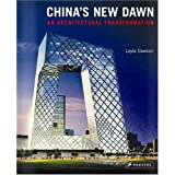 China's New Dawn: An Architectural Transformation