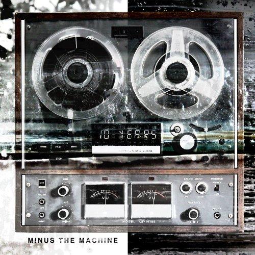 10 Years - Minus the Machine - Zortam Music