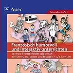 Franz�sisch humorvoll und interaktiv...