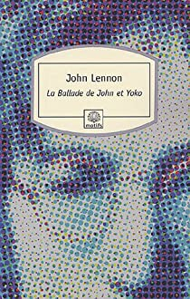 La Ballade de John et Yoko par Lennon